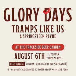 Glory Days: Tramps Like Us